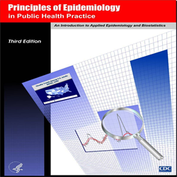 Principles of Epidemiology in Public Health Practice, 3rd Edition