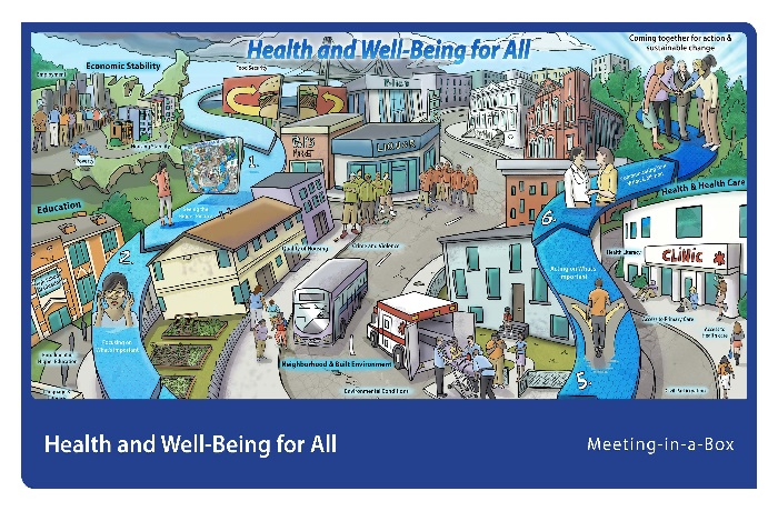 Health and Well-Being for All:  Meeting-in-a-Box