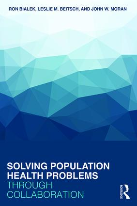 Solving Population Health Problems Through Collaboration (Paperback)