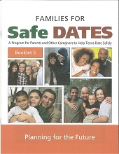 Families for Safe Dates Booklet 5: Planning For the Future (Pkg of 50)